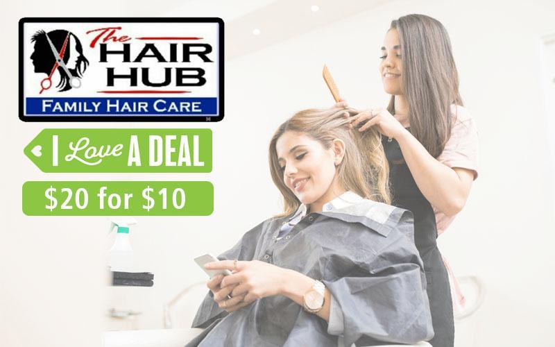 The Hair Hub - $20 for $10 - The Hair Hub - Carol Mocaby
