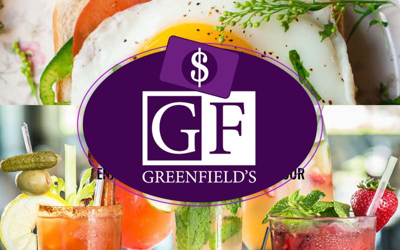 Greenfield's Cafe - Greenfields Cafe: $50 Gift Card for $25
