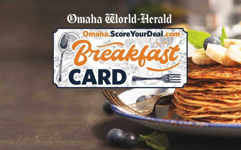 Omaha World-Herald - $7.50 for the OWH Breakfast Card - a $70 Value!