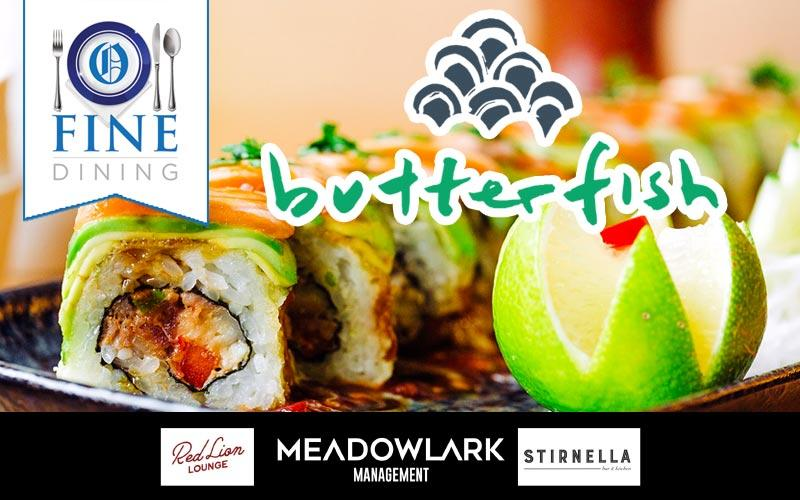 Butterfish - Get $50 for Butterfish food and drinks for only $25!