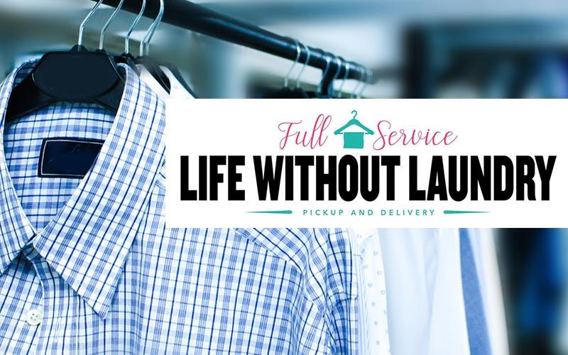 Life Without Laundry - 50% off Omaha's Premiere Laundry Pickup & Delivery Service