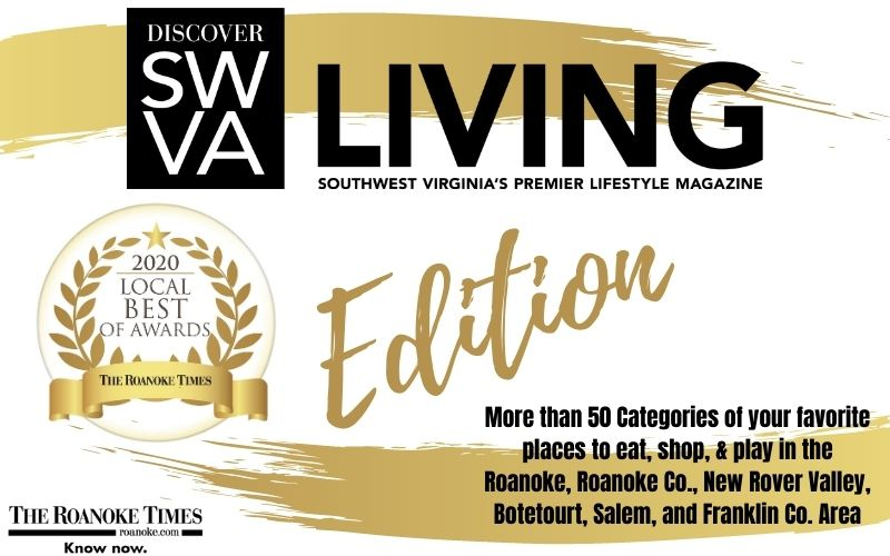 The Roanoke Times - Discover SWVA Living- September Best of Edition!