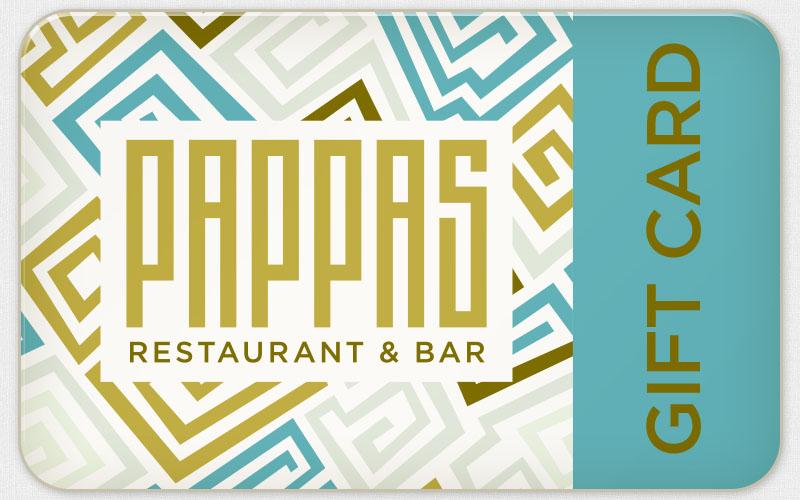 Pappas Restaurant - Pappas Restaurant Gift Card